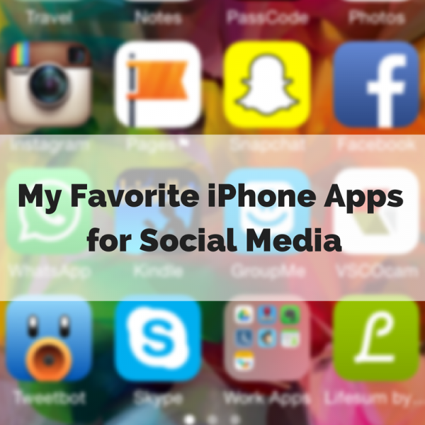 My Favorite iPhone Apps for Social Media