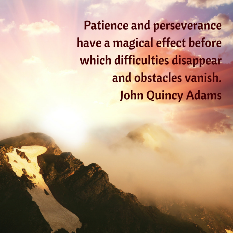 Patience and perseverance have a magical