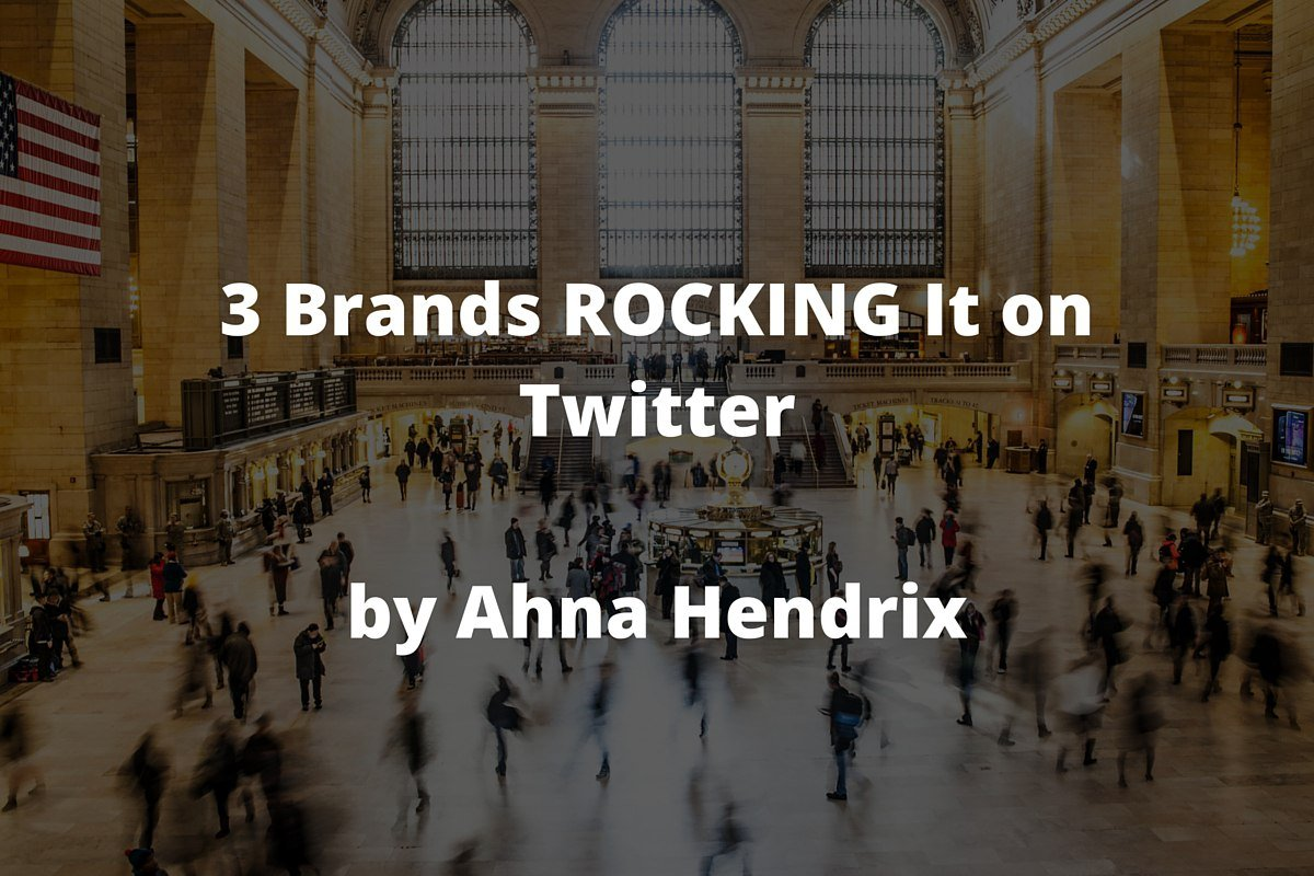 3-Brands-ROCKING-It-on-Twitter