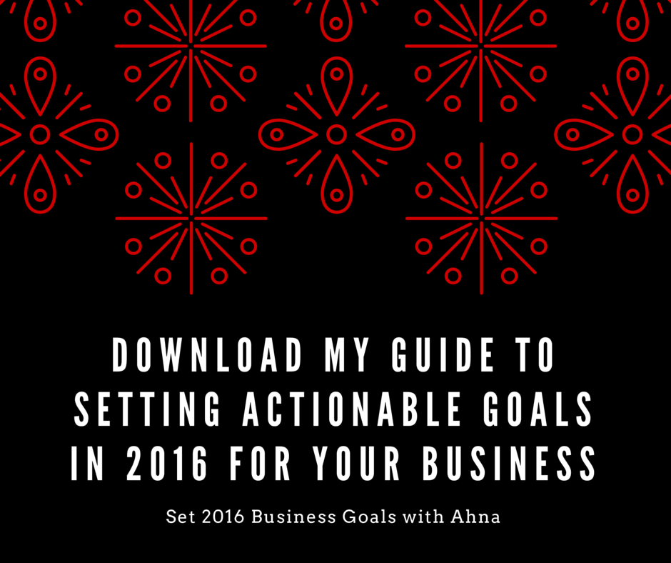 download my guide to setting actionable goals in 2016