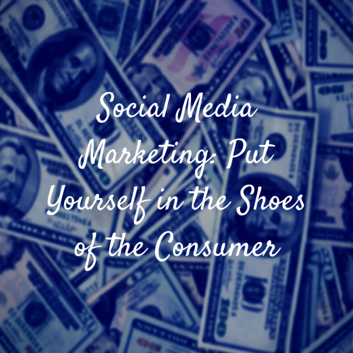 Social Media Marketing- Put Yourself in