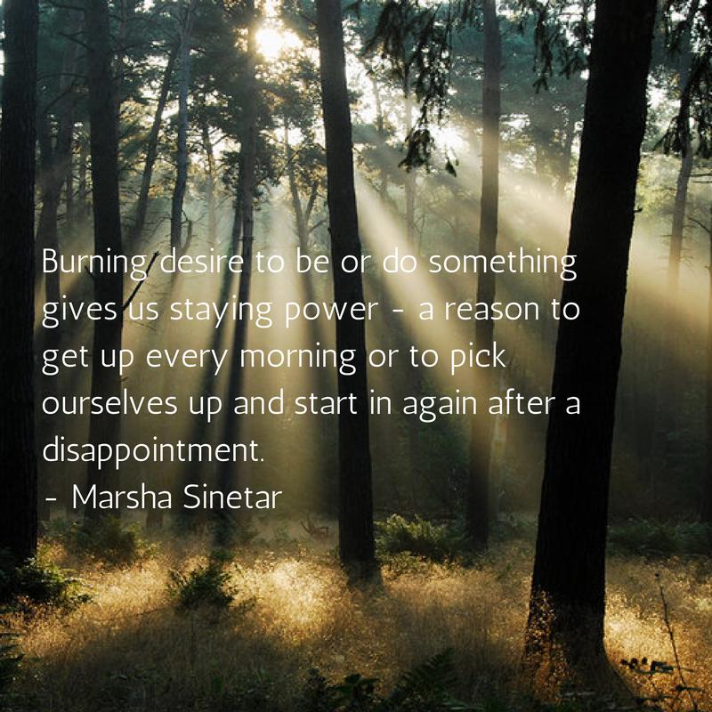 Burning desire to be or do something