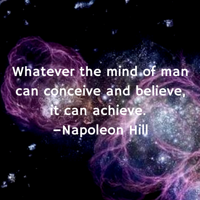 Whatever the mind of man can conceive