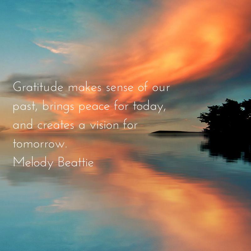 Gratitude makes sense of our past,