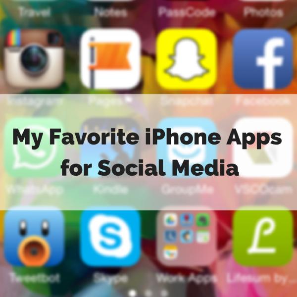 My Favorite iPhone Appsfor Social Media
