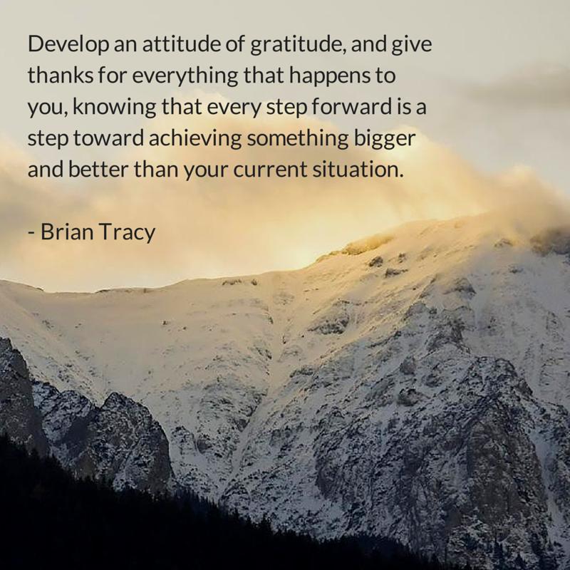 Develop an attitude of gratitude, and