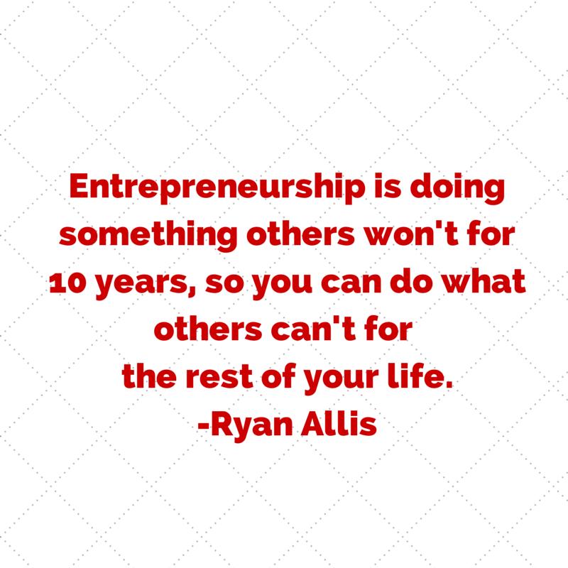 Entrepreneurship is doing something